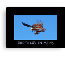 """""""Brothers in Arms"""" Patriotic Poster  Canvas Print"""