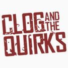 Clog and The Quirks RED Logo (NEW 2011) by forcertain