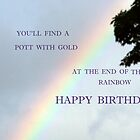 You'll find a pott of gold, at the end of the rainbow by Heidi Mooney-Hill