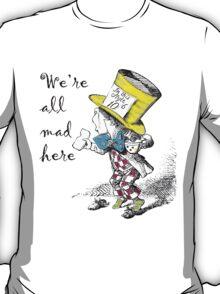 Mad Hatter Tea Party T-Shirt T-Shirt