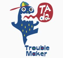 Trouble Maker- Ta Da Kids Clothes