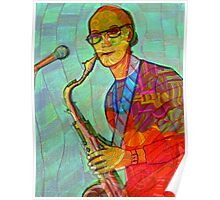 Collaboration with Dave Edwards - the sax guy Poster