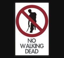 No Walking Dead by Blayde