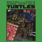 Eastman &amp; Laird&#x27;s Teenage Mutant Ninja Turtles by poopdoop