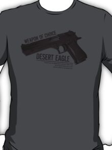 'Weapon of Choice - Desert Eagle' T-Shirt