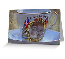 """""""Tea with the Queen anyone .....?"""" Greeting Card"""