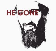 He Gone by chadski51