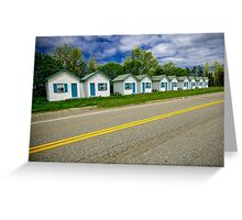 Cabins on the road to Gaspé Greeting Card