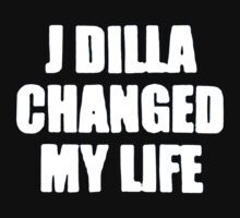 J DILLA CHANGED MY LIFE by YabuloStore919