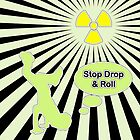 Stop Drop & Roll by J.A. Harris