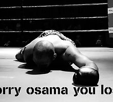 SORRY OSAMA YOU LOSE by David Lee Thompson