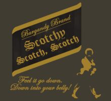 Scotchy, Scotch, Scotch by jchristianreed
