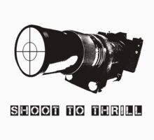 SHOOT TO THRILL by Robert Wilson