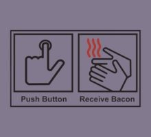 Push Button Receive Bacon T-Shirt