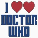 I Love Heart Doctor Who by gleekgirl