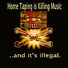 Home Taping is killing music Print. by Grant Wilson