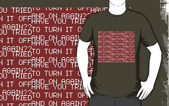 work.3953716.3.fig,army,mens,ffffff.have you tried to turn it off and on again v3 Xmas #WishList: 30 Top Redbubble T shirt Designs