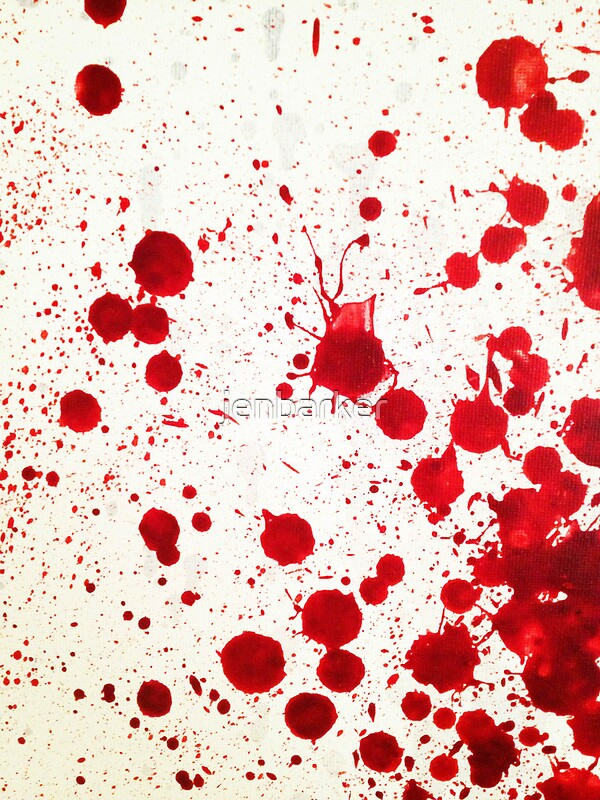 Quot Blood Spatter 2 Quot By Jenbarker Redbubble