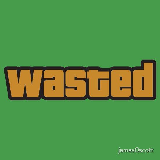 WASTED - GTA